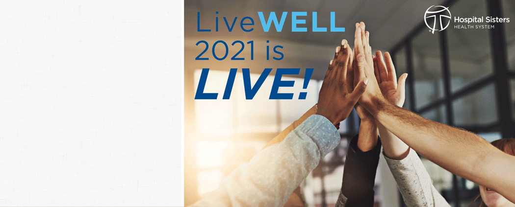 2021 LiveWELL is Live
